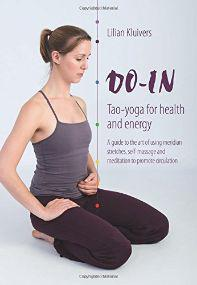 Do-In, Tao Yoga for Health and Energy